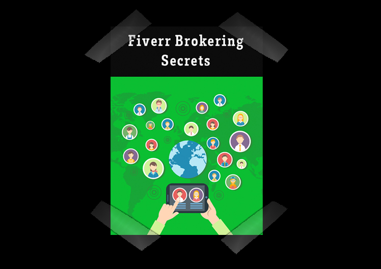 Fiverr Brokering Secrets