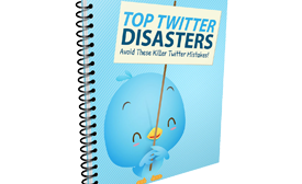 Top Twitter Disasters To Avoid