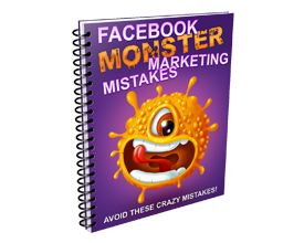 Facebook Monster Marketing Mistakes