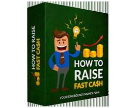 Raise Fast Cash